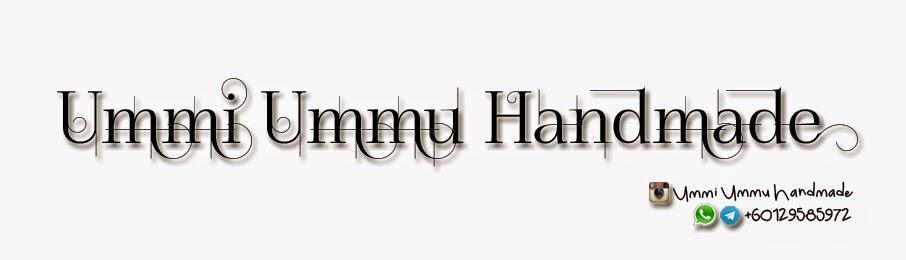 Ummi Ummu Handmade