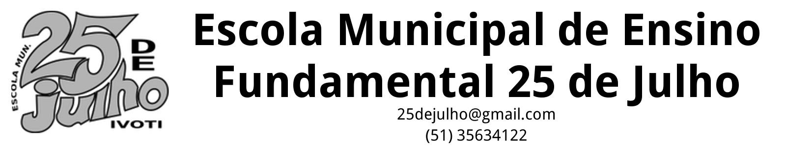 Escola Municipal de Ensino Fundamental 25 de Julho