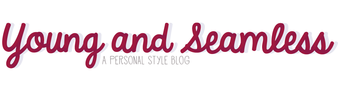 Young and Seamless: A Personal Style Blog