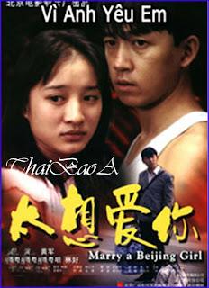 Vì Anh Yêu Em - Marry A Beijing Girl