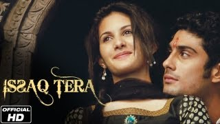 Issaq Tera/ Ishq Tera Lyrics & Video Song - Mohit Chauhan