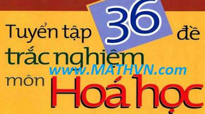 36-de-trac-nghiem-hoa-hoc.png