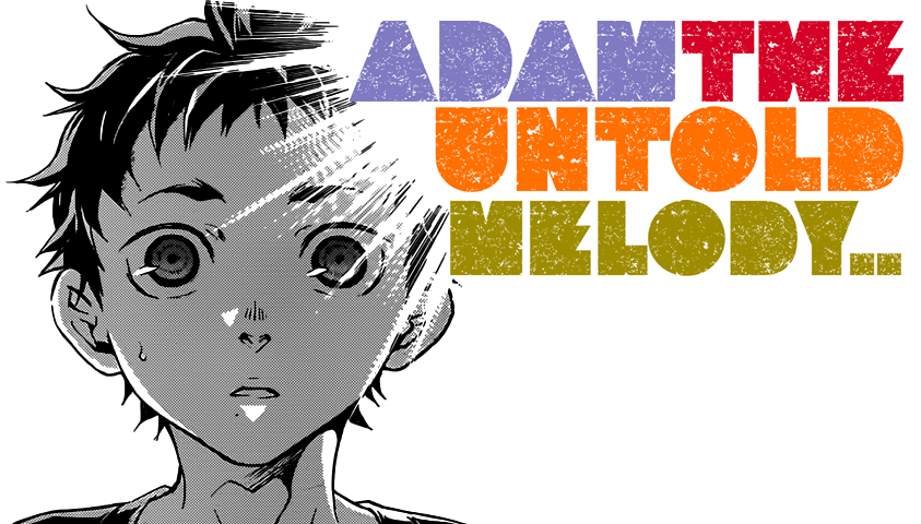 adam the untold melody
