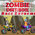 [GameSave] Zombie Dirt Bike Race Extreme v1.0