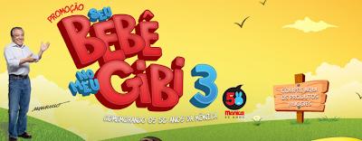 """Promoção """"Seu Bebê no meu Gibi 3"""" - 2013"""