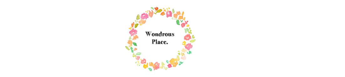 Wondrous Place.