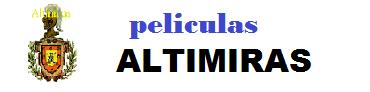ALTIMIRAS PELICULAS