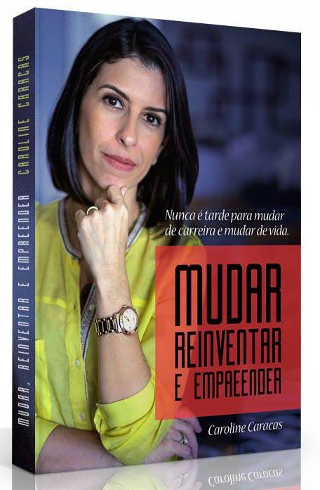 """Baixe GRATUITAMENTE o e-book """"Mudar, Reinventar e Empreender"""""""