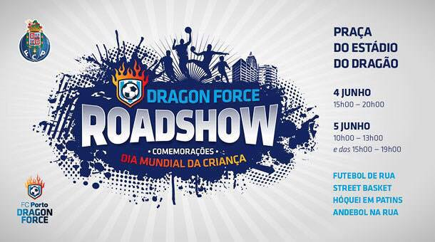 ROADSHOW DRAGON FORCE / FC PORTO