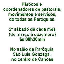 REUNIÃO DAS LIDERANÇAS do Vicariato de Canoas