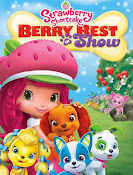 Strawberry Shortcake: Berry Best in Show (2015) ()