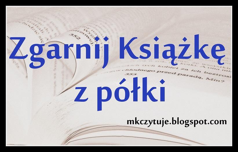 http://mkczytuje.blogspot.com/2014/10/zgarnij-ksiazke-z-poki-pazdziernik-2014.html