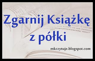 http://mkczytuje.blogspot.com/2014/09/zgarnij-ksiazke-z-poki-odsona-wrzesien.html