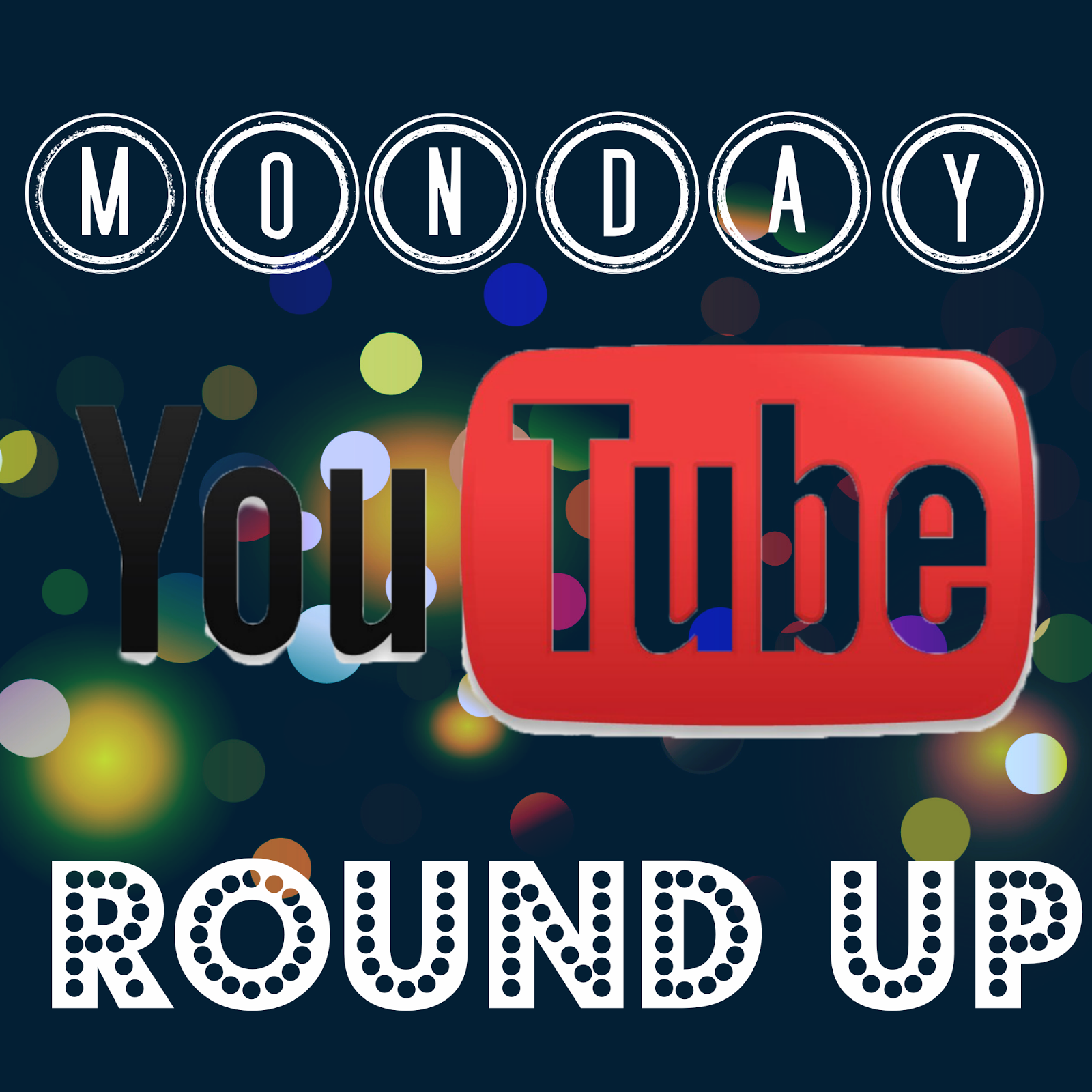 monday youtube roundup