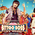 Bittoo Boss Watch and Download Free New Bolly Wood Movie