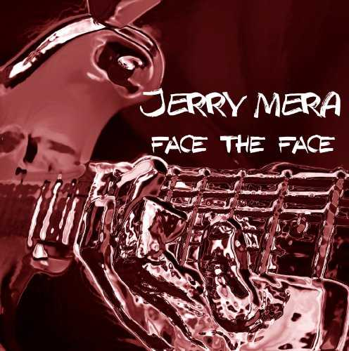 [Album] JERRY MERA – FACE THE FACE (2015.08.26/MP3/RAR)