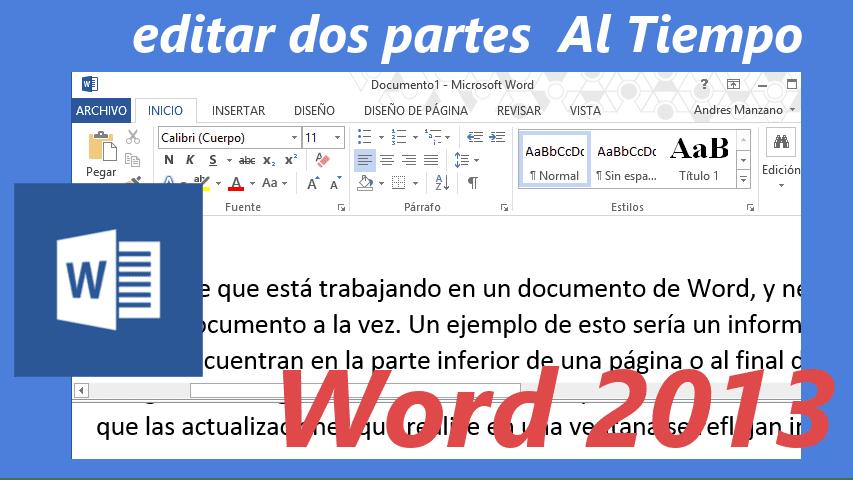 Word 2013: Cómo editar dos partes de un documento al mismo tiempo ...