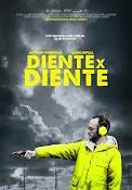 Diente por diente (2012) ()
