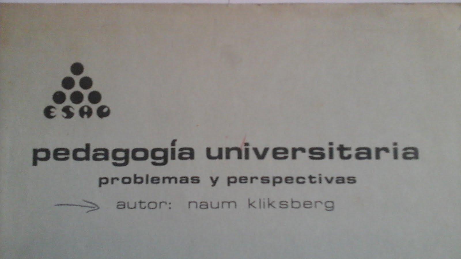 23 - Texto de Naum Kliksberg publicado por la ESCUELA SUPERIOR DE