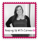Keeping Up With Carmen