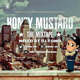HONEY MUSTARD THE MIXTAPE - MIXED BY DJ TOMO