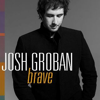 Josh Groban – Brave Lyrics | Letras | Lirik | Tekst | Text | Testo | Paroles - Source: musicjuzz.blogspot.com