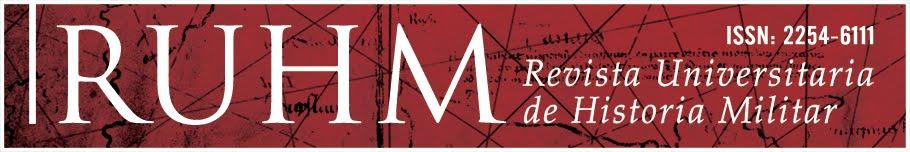 Revista Universitaria de Historia Militar On-line