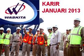 LoKer Waskita Karya 2013 Periode Januari Bidang Keuangan & Teknik