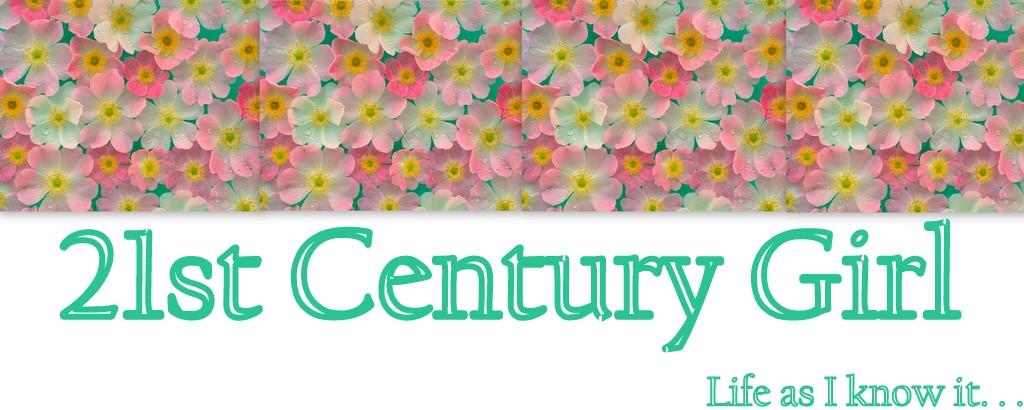 21st  Century Girl!