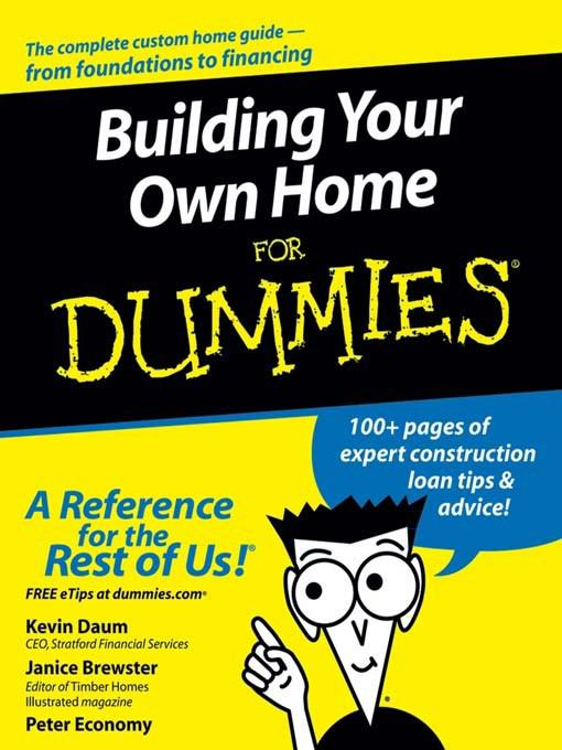 Building your own home for dummies for Build a home online free