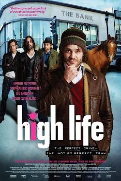 High Life - High Life (2009) Poster