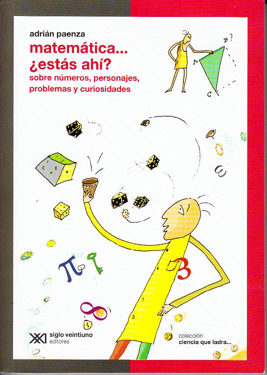 http://4.bp.blogspot.com/-MLiEo0apzCY/T3tqfq3iTgI/AAAAAAAAFeU/fhOqxgahWGQ/s1600/matematicas-paenza.jpg