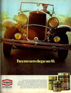 propaganda óleo Havoline - Texaco - 1978.  reclame de carros anos 70. brazilian advertising cars in the 70. os anos 70. história da década de 70; Brazil in the 70s; propaganda carros anos 70; Oswaldo Hernandez;