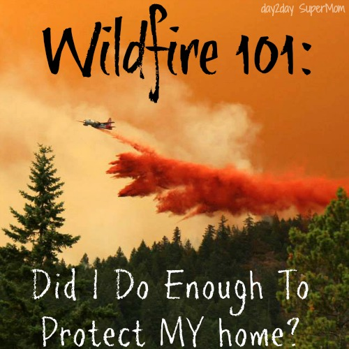 protecting your home before and during a wildfire
