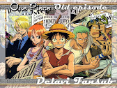 One Piece Old episode [IND]