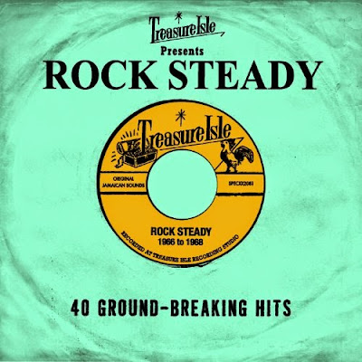 TREASURE ISLE PRESENTS ROCK STEADY - 40 Ground-Breaking Hits - 1966 to 1968