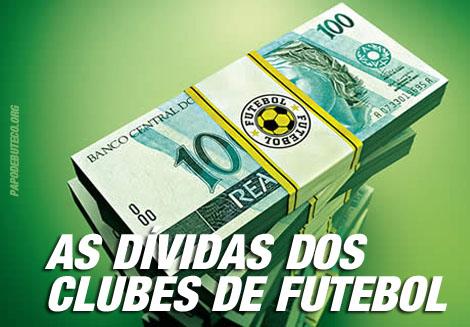As dívidas dos clubes de futebol