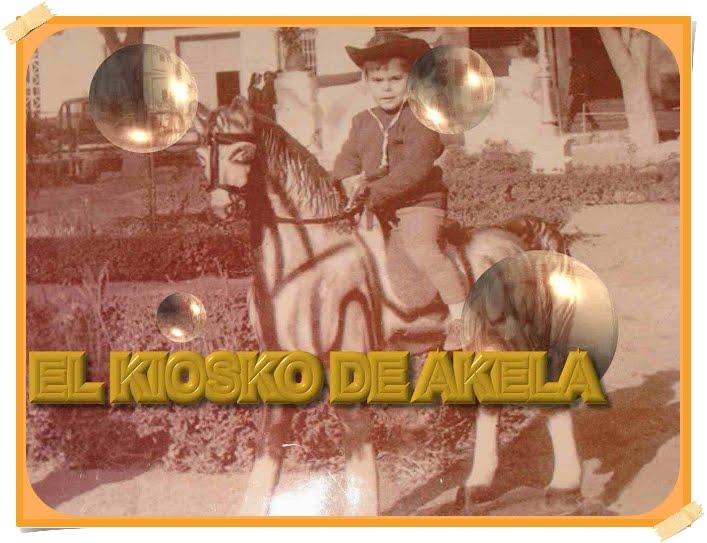 EL KIOSKO DE AKELA