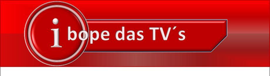 IBOPE DAS TVS
