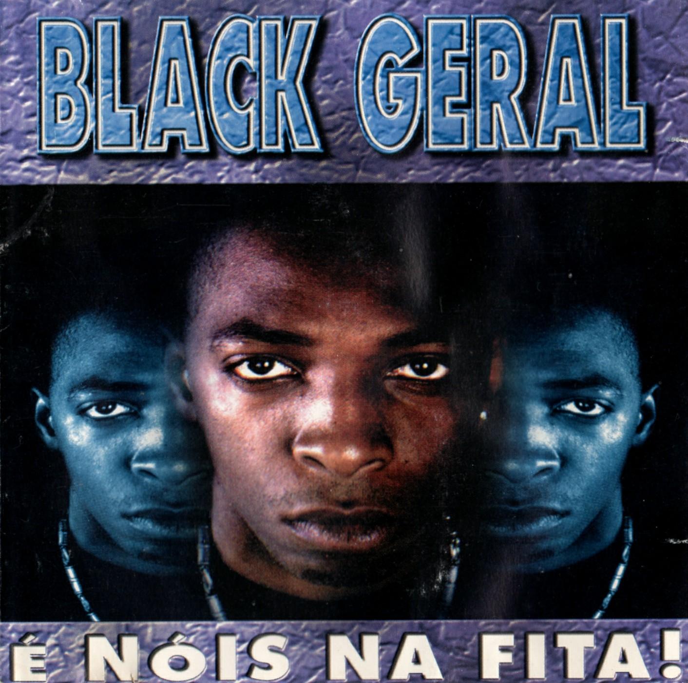 Black Geral E Nois Na Fita !