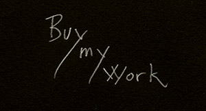 Buy my work!