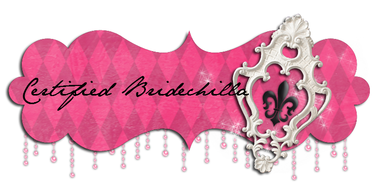 Certified Bridechilla