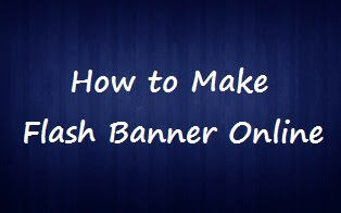 How to make/create Flash Banner Free Online