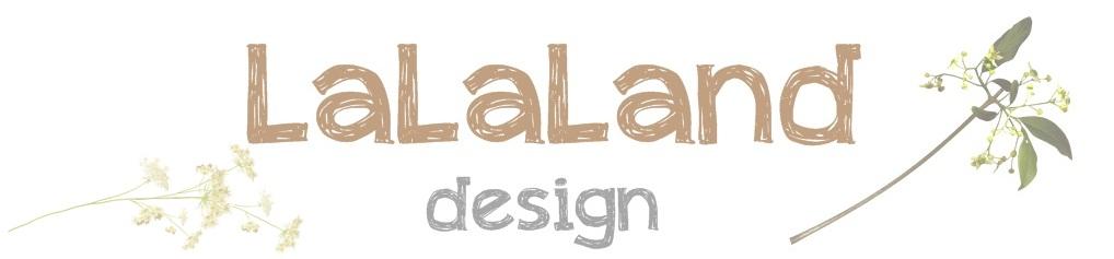 **LaLaLand design**