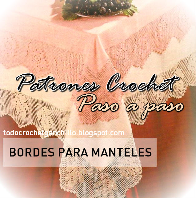 Bordes para mantel tejidos en crochet filet