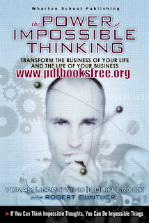 The Power of Impossible Thinking by Yoram (Jerry) Wid Colin Crook Pdf Free Download