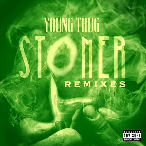 Young Thug - Stoner Remixes - Single  Cover