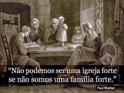 Família, base do Evangelho:
