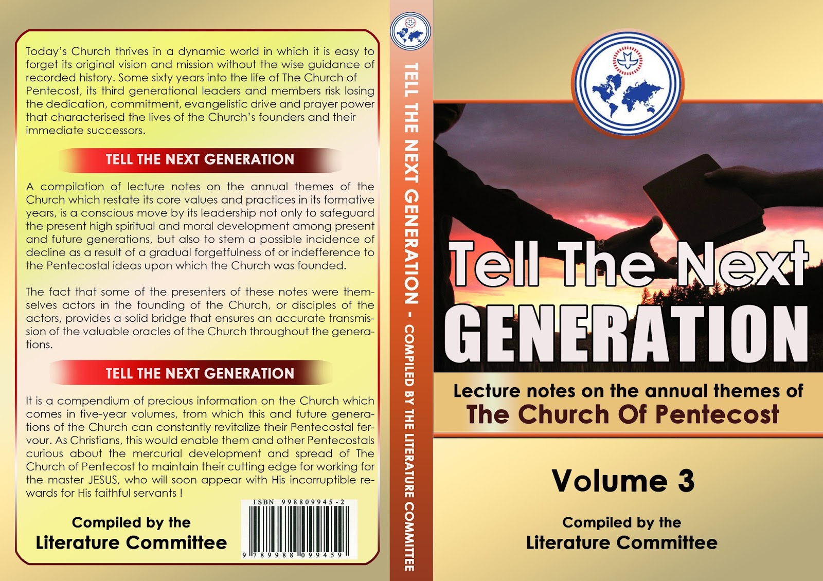 news from apostle ntumy have you heard of my new appointment the books entitled tell the next generation are now in three volumes volume 1 covers the themes from 1999 2003 volume 2 from 2004 2008 and volume 3