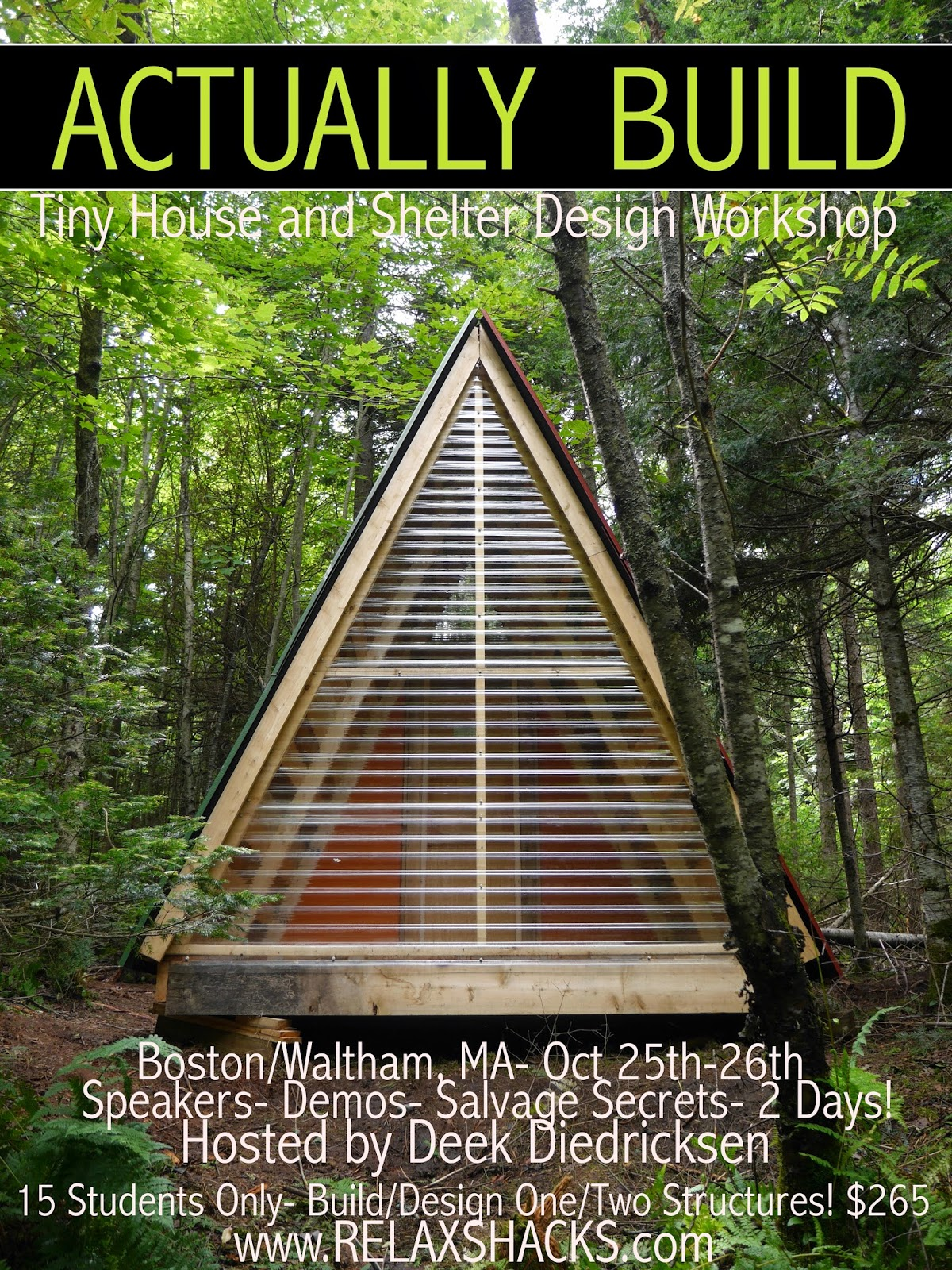 Relaxshackscom TINY TINY HOUSE WORKSHOP near BOSTON HANDS ON